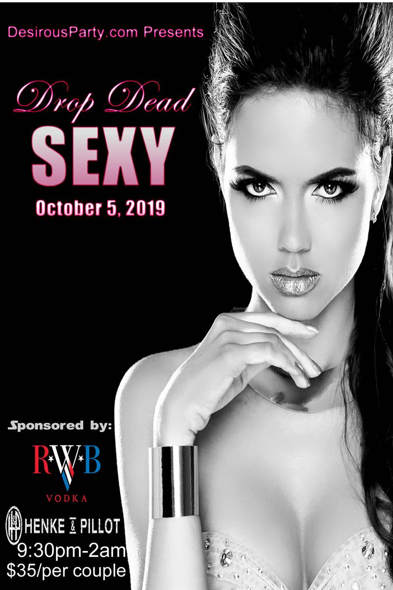 Drop Dead Sexy Henke & Pillot Houston Oct 5, 2019