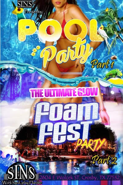 Sat, Jun 13, 2015 Pool Party Foam Fest at BK Mansion Private Residence Crosby TX