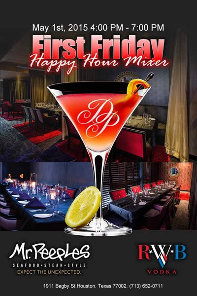 Fri, May 1, 2015 First Friday Happy Hour Mixer at Mr. Peeples at Mr Peeples Public NightClub Houston TX