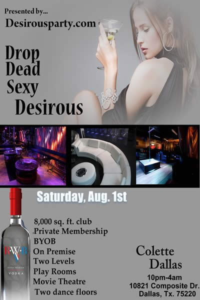 Sat, Aug 1, 2015 Drop Dead Sexy at Colette Dallas at colette Club- Dallas Members NightClub Dallas TX