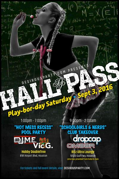 Sat, Sep 3, 2016 Hall Pass- Playbor Day Weekend- 2016 at Ritz Ultra Lounge Public NightClub Houston Texas