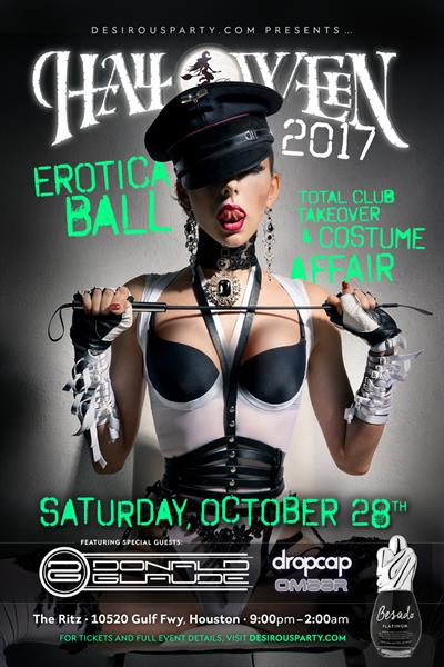 Sat, Oct 28, 2017 Halloween Erotica Ball w/ Donald Glaude at Ritz Ultra Lounge Public NightClub Houston Texas