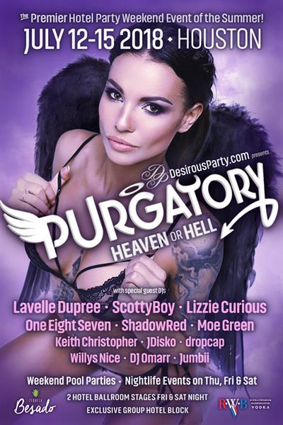 Thu, Jul 12, 2018 Purgatory, Heaven or Hell, Party Weekend at DoubleTree Hobby Airport Hotel Houston Texas