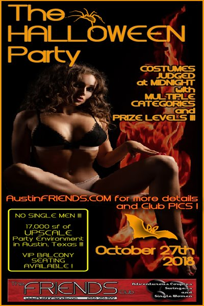 Sat, Oct 27, 2018 The Halloween Party at Friends Austin Members NightClub Austin  Texas