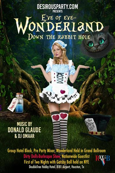 Sun, Dec 30, 2018 Wonderland- Down the rabbit hole- Eve of Eve-w/Donald Glaude at DoubleTree Hobby Airport Hotel Houston Texas