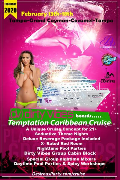 Thu, Feb 13, 2020 Dirty Vibes boards....Temptation Caribbean Cruise at Temptation Caribbean Cruises Public Venue