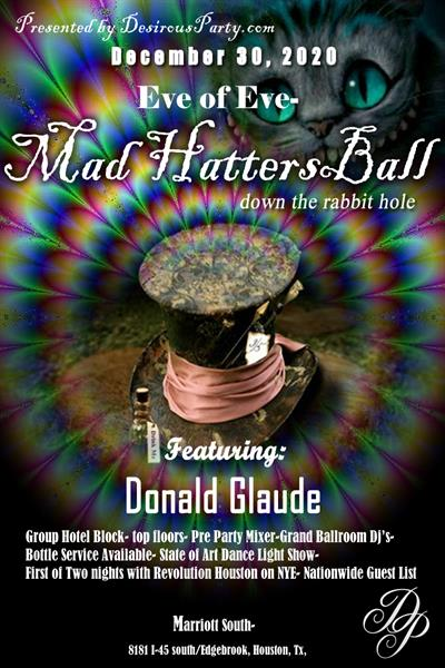 Wed, Dec 30, 2020 Mad Hatters Ball- Eve of Eve at Marriott South Hobby  Hotel Houston Texas