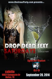 Sat, Sep 20, 2014 Drop Dead Sexy at colette Dallas at colette Club- Dallas Members NightClub Dallas TX