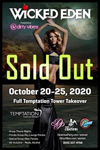 Tue, Oct 20, 2020 Wicked Eden- Dirty Vibes Temptation Tower Takeover at Temptation Experience Resort Cancun  Mexico