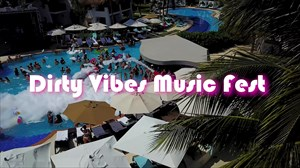 Dirty Vibes- Bass, Boobs, Beats- Music Fest
