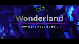 Eve of Eve- Wonderland- Down the Rabbit Hole