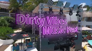Dirty Vibes Music Fest featuring ScottyBoy